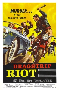 car exploitation movies dragstrip riot